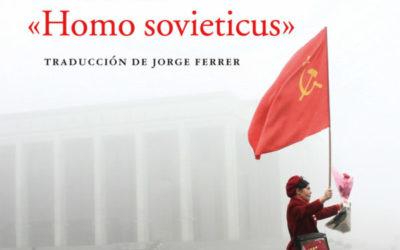 El fin del homo sovieticus