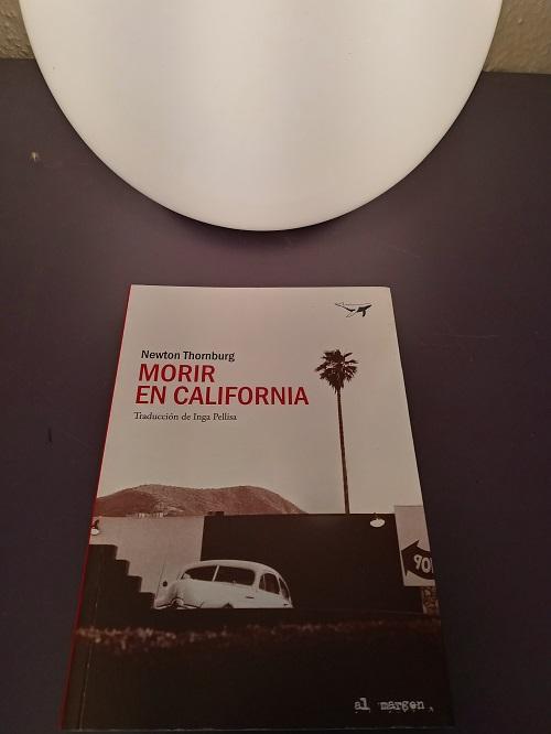Morir en California, de Newton Thornburg