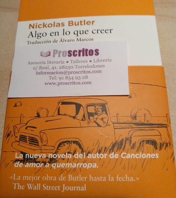 Libro recomendado: Algo en lo que creer, de Nickolas Butler