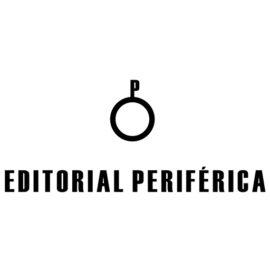 Editorial Periférica: literatura sin concesiones